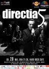 Concert Directia 5 la Hard Rock Cafe pe 28 mai