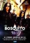 BOSQUITO canta pe 11 februarie la Hard Rock Cafe din Bucuresti