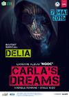 Carla's Dreams  lansare album NGOC - 7 mai, Arenele Romane
