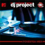 DJ Project Povestea mea