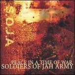 Soldiers of Jah Army Peace in a Time of War