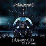 Tokio Hotel Humanoid City Live