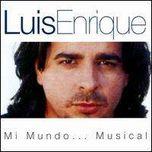 Luis Enrique Mi Mundo Musical