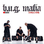 B.U.G. Mafia Inapoi in Viitor