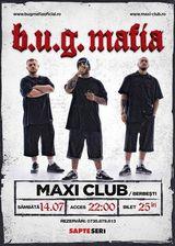Concert BUG Mafia in Maxi Club - Berbesti Valcea