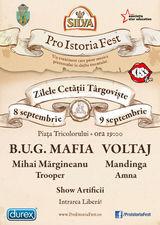 Pro Istoria Fest cu B.U.G. Mafia, Voltaj, Mihai Margineanu si Mandinga la Targoviste