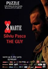 Party de Ziua Femeii: Silviu Pasca | The Guy & DJ Freddy in Club Puzzle