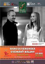Concert Harcsa Veronika & Gymnt Blint la Papa la Soni