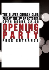 Opening Party The Silver Church