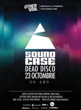 Soundacase: Dead Disco cu Leo in Expirat OtherSide