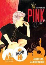 Concert: Tribute Band PINK Deluxe la Beraria H