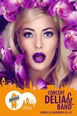 Concert: Delia & Band la Beraria H