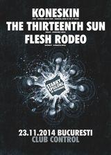 Concert Koneskin, The Thirteenth Sun si Flesh Rodeo in Control