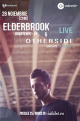 ANULAT! Elderbrook (downtempo - UK) & Otherside @ Colectiv / 28.XI.2015