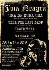 JOIA NEAGRA # 2, joi, 28 iulie 2016, ora 20:30 in Fabrica