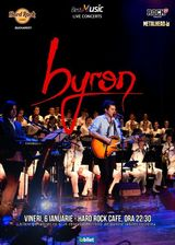 Concert byron la Hard Rock Cafe