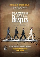 BEATLES FLAMENCO JAZZ  un eveniment inedit, in premiera la Teatrul Nottara