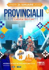 Provincialii // 24 ianuarie // Beraria H