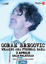 Goran Bregovic & Wedding and funeral band la Sala Palatului pe 2 aprilie