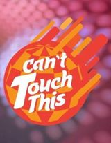 Can't Touch This (Home Disco)