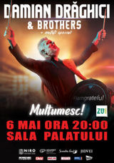 Concert Damian Draghici & Brothers - Multumesc!