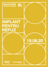 Implant Pentru Refuz - Backyard Acoustic Season 2020