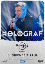 Concert Holograf pe 11 noiembrie la Hard Rock Cafe