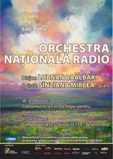 Sala Radio: Sinziana Mircea - Lubnan Baalbaki - Orchestra Nationala Radio