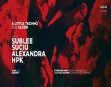Rasnov: A Little Techno b2b Elder w. Sublee/Suciu/Alexandra/HPK