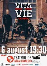 Concert Vita de Vie Acustic la Teatrul de Vara Mihai Eminescu pe 6 august