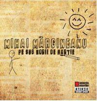 Mihai Margineanu - Pe sub norii de hartie