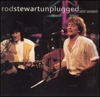 Rod Stewart - Unplugged and Seated