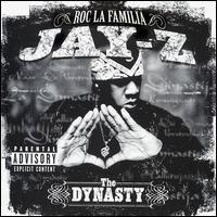 Jay-Z - The Dynasty Roc la Familia