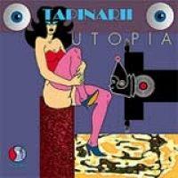 Tapinarii - Utopia