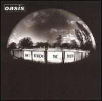 Oasis - Don t Believe the Truth