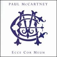 Paul McCartney - Ecce Cor Meum Behold My Heart