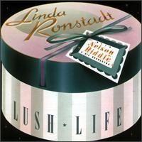 Linda Rondstadt - Lush Life