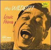 Louis Prima - The Wildest