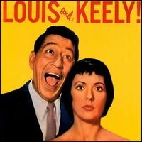 Louis Prima - Louis and Keely