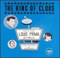 Louis Prima - King of Clubs
