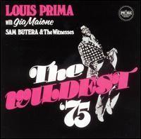 Louis Prima - Wildest 1975
