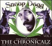 Snoop Dogg - The Chronicalz Vol 1 The Mixed Up Album
