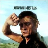 Johnny Cash - Bitter Tears Ballads of the American Indian