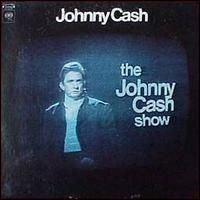 Johnny Cash - Johnny Cash Show
