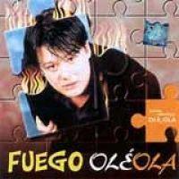 Fuego - Ole Ola