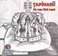 Tapinarii - Un rege fara regat