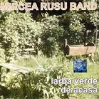 Mircea Rusu - Iarba verde de acasa