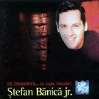 Stefan Banica Jr. - De dragoste In toate felurile