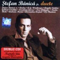 Stefan Banica Jr. - Duete