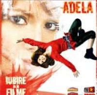 Adela Popescu - Iubire ca in filme